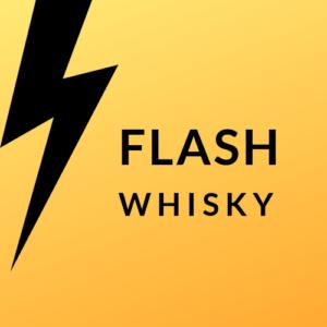 Flash Whisky